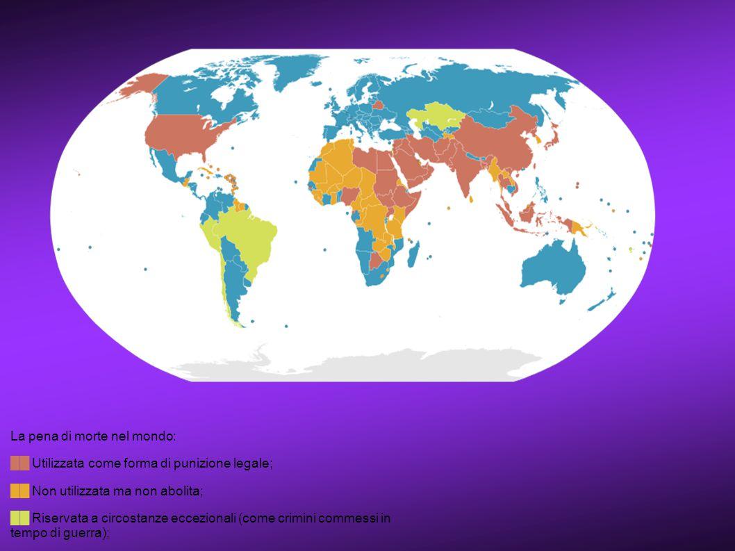 La pena di morte nel mondo: ██ Utilizzata come forma di punizione legale; ██ Non utilizzata ma non abolita; ██ Riservata a circostanze eccezionali (co