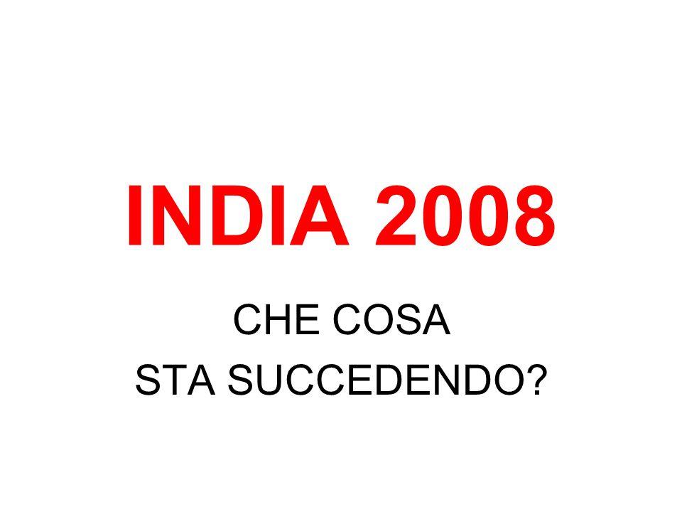 INDIA 2008 CHE COSA STA SUCCEDENDO