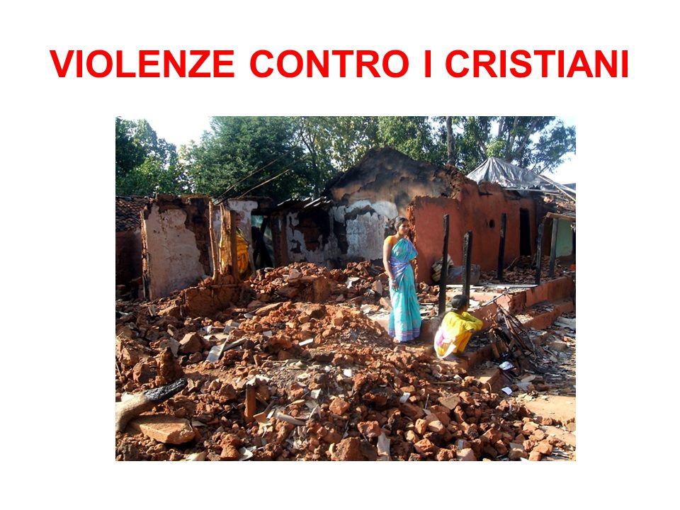 VIOLENZE CONTRO I CRISTIANI