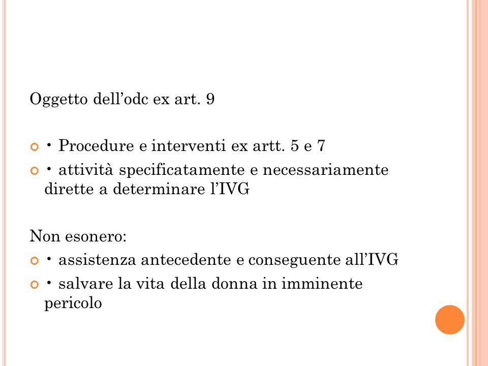 Oggetto dell'odc ex art.9 Procedure e interventi ex artt.