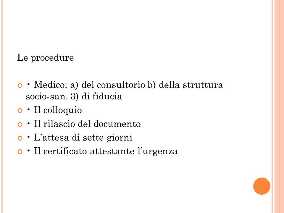 Le procedure Medico: a) del consultorio b) della struttura socio-san.