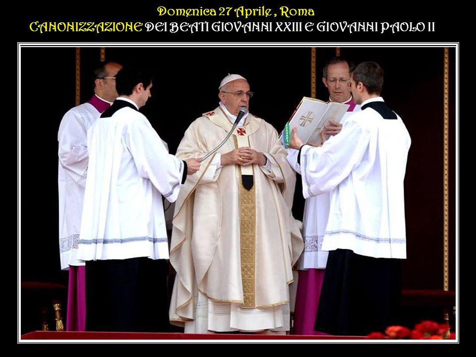 Domenica 27 Aprile, Roma II Domenica di Pasqua o della Divina Misericordia Domenica 27 Aprile, Roma II Domenica di Pasqua o della Divina Misericordia