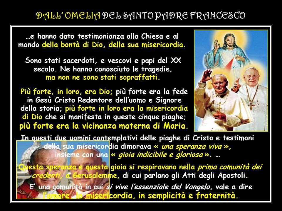 DALL' OMELIA DEL SANTO PADRE FRANCESCO Al centro di questa domenica che conclude l'Ottava di Pasqua, e che san Giovanni Paolo II ha voluto intitolare alla Divina Misericordia, ci sono le piaghe gloriose di Gesù risorto.