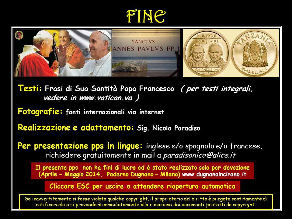 SALUTI FINALI DEL SANTO PADRE FRANCESCO SALUTI FINALI DEL SANTO PADRE FRANCESCO