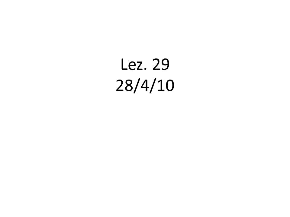 Lez. 29 28/4/10