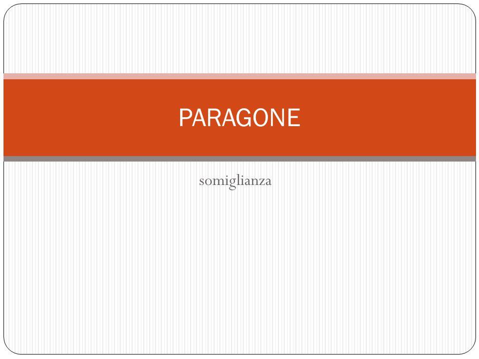 somiglianza PARAGONE