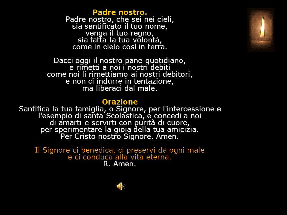 Antifona al Benedictus Hai dato il tuo cuore a Cristo, vergine sapiente: ora vivi con lui, splendente come il sole nell'assemblea dei santi. Invocazio