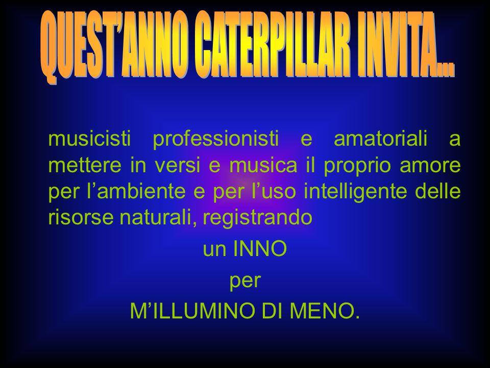 musicisti professionisti e amatoriali a mettere in versi e musica il proprio amore per l'ambiente e per l'uso intelligente delle risorse naturali, registrando un INNO per M'ILLUMINO DI MENO.