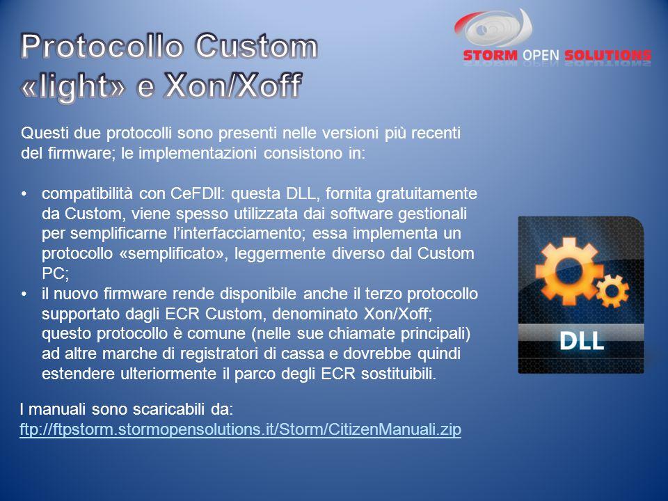 Questi due protocolli sono presenti nelle versioni più recenti del firmware; le implementazioni consistono in: compatibilità con CeFDll: questa DLL, f