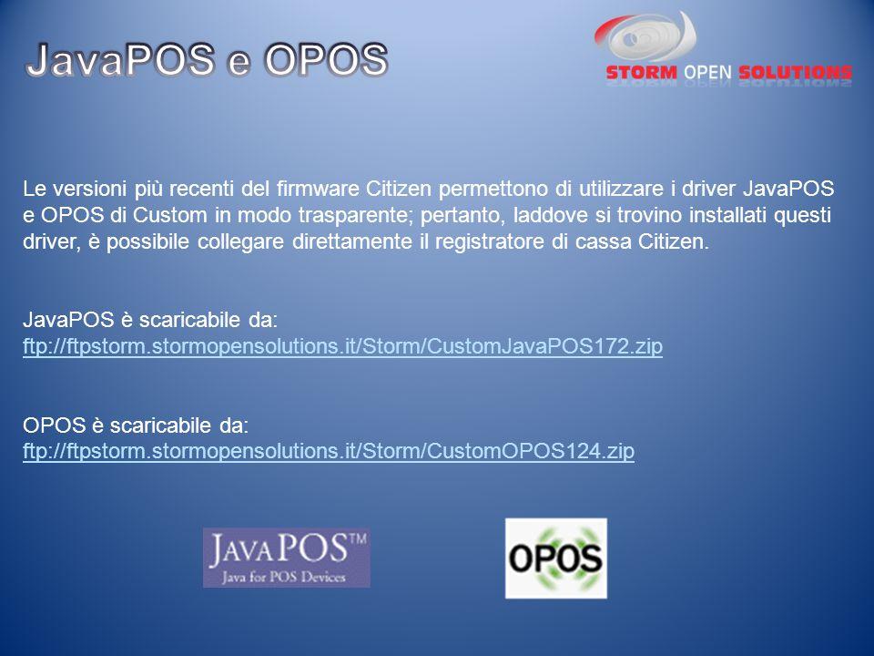 Le versioni più recenti del firmware Citizen permettono di utilizzare i driver JavaPOS e OPOS di Custom in modo trasparente; pertanto, laddove si trov