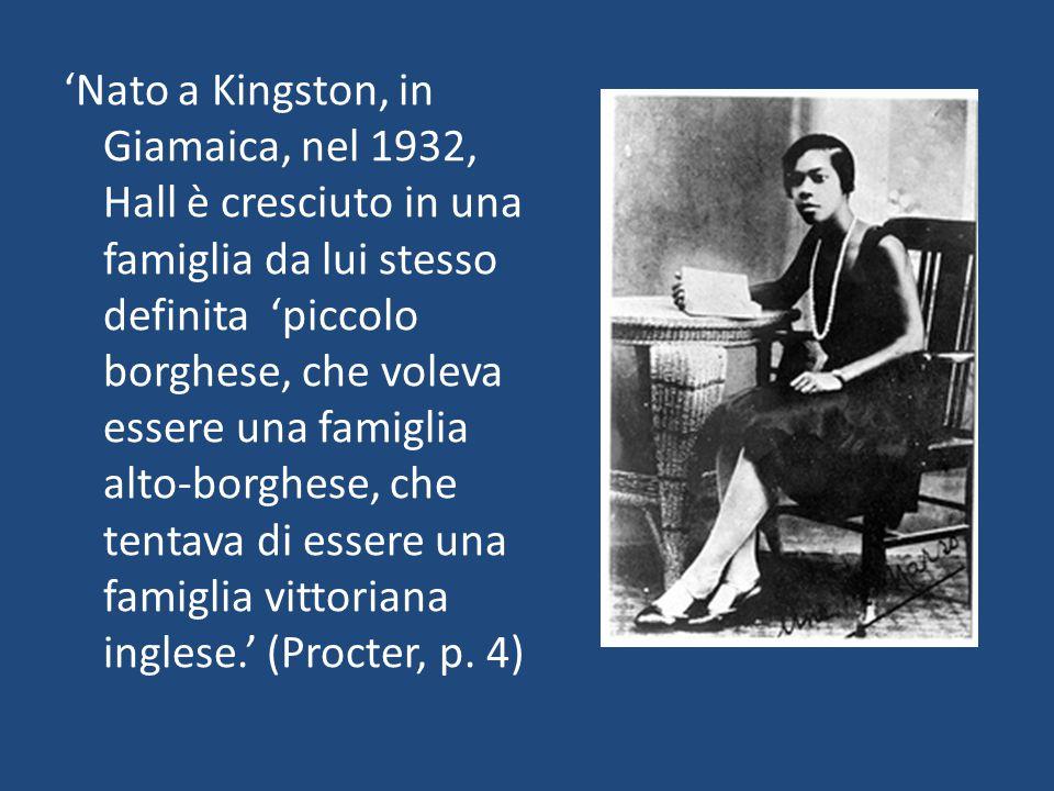 'Nato a Kingston, in Giamaica, nel 1932, Hall è cresciuto in una famiglia da lui stesso definita 'piccolo borghese, che voleva essere una famiglia alt