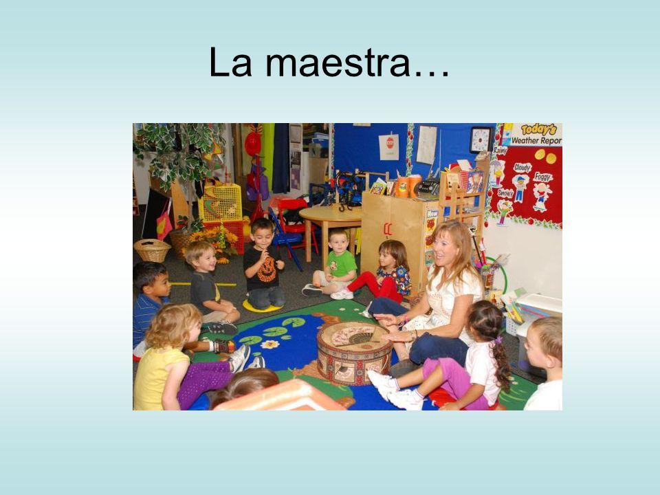 La maestra…