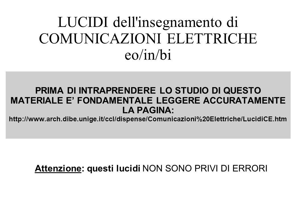 1.2 SEGNALI E SISTEMI S.L.T.I Integrale di Convoluzione Autofunzioni Trasformata di Fourier