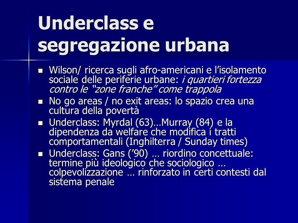 """Underclass e segregazione urbana Wilson/ ricerca sugli afro-americani e l'isolamento sociale delle periferie urbane: i quartieri fortezza contro le """"z"""