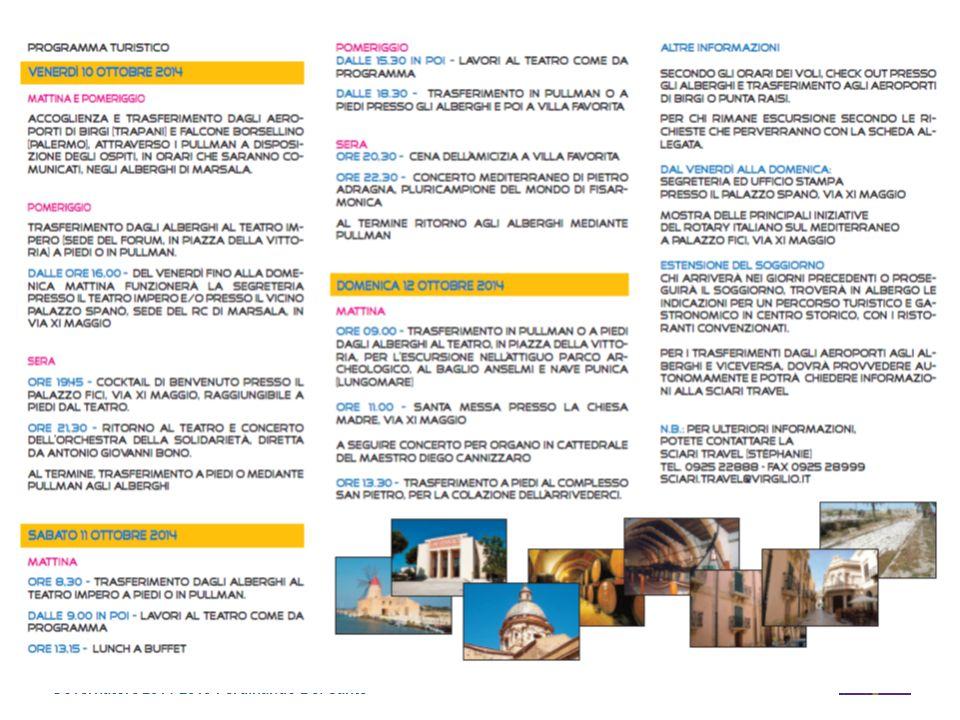 Emilia Romagna - Repubblica di San Marino Governatore 2014-2015 Ferdinando Del Sante Distretto 2072 11 IDIR/SEFR Rimini, Palazzo dei Congressi 20 Settembre 2014 Mediterraneo Unito