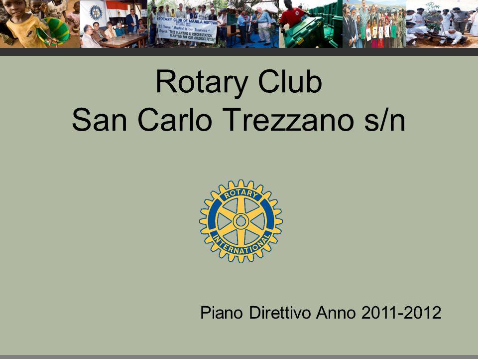 Rotary Club San Carlo Trezzano s/n Piano Direttivo Anno 2011-2012