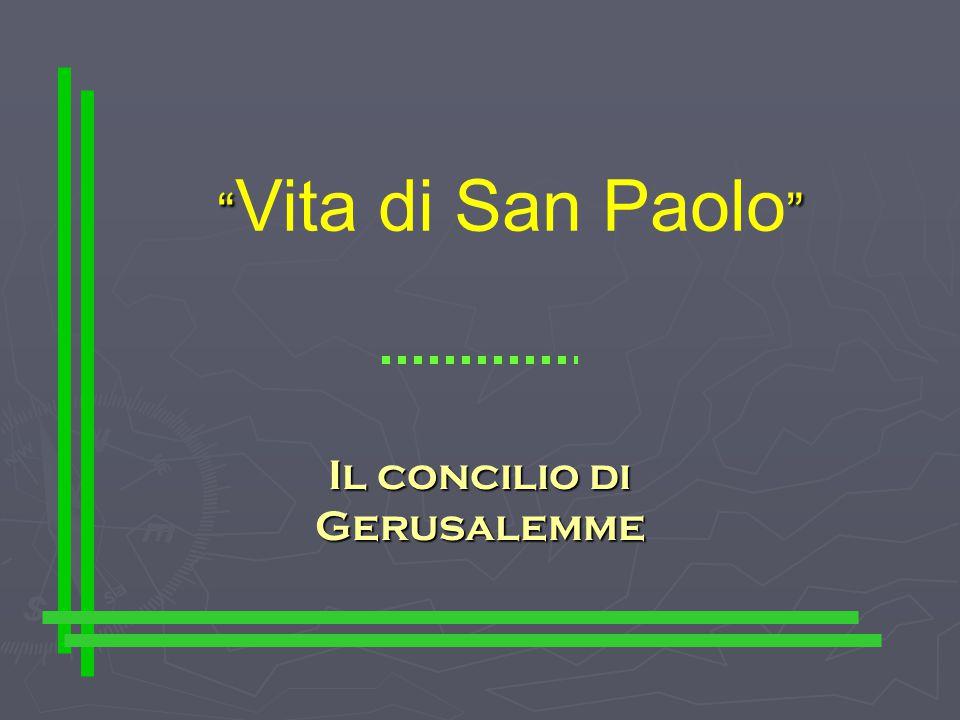 Vita di San Paolo Il concilio di Gerusalemme