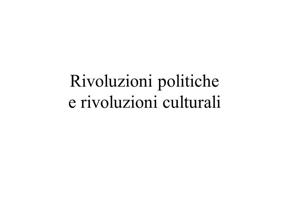 Rivoluzioni politiche e rivoluzioni culturali