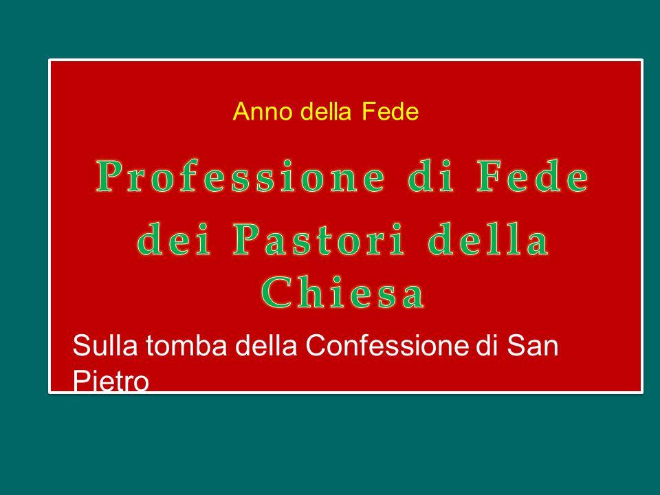 Anno della Fede Sulla tomba della Confessione di San Pietro