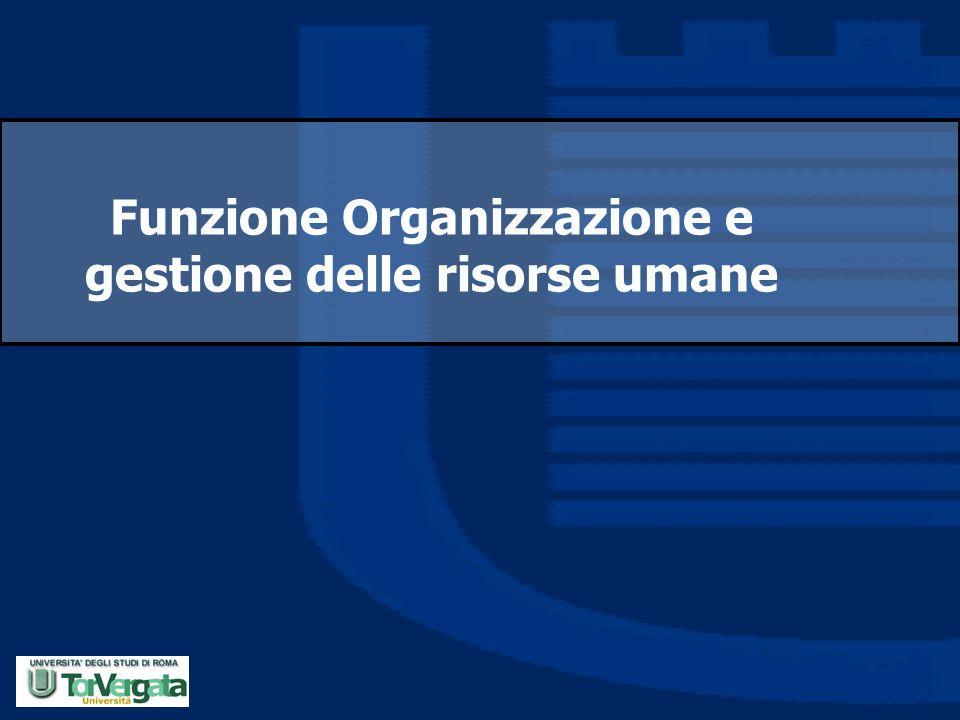 Funzione Organizzazione e gestione delle risorse umane