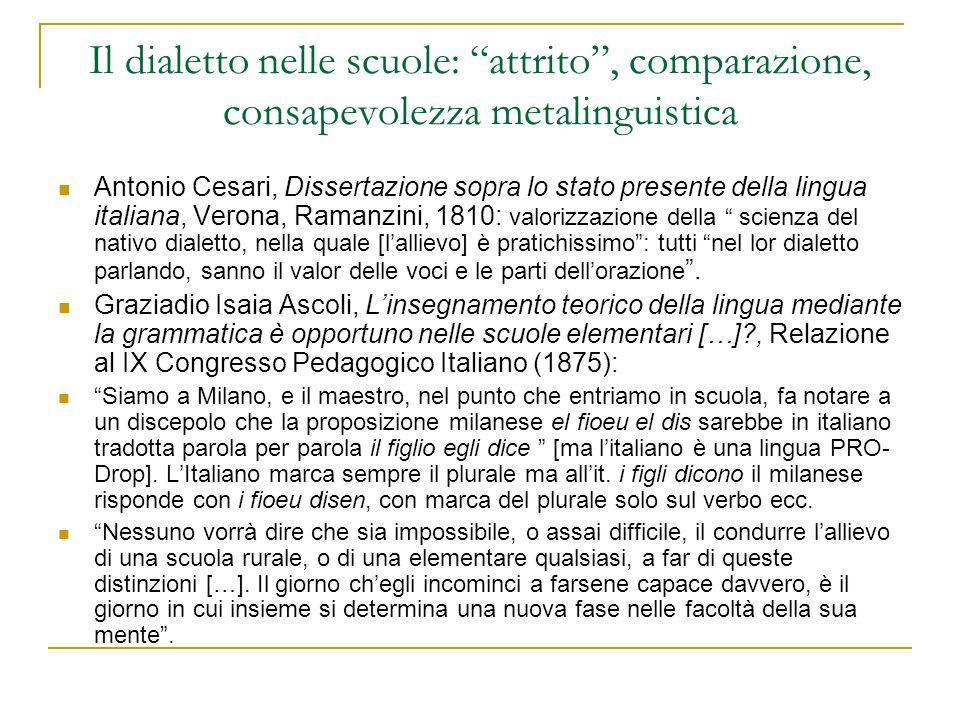 """Il dialetto nelle scuole: """"attrito"""", comparazione, consapevolezza metalinguistica Antonio Cesari, Dissertazione sopra lo stato presente della lingua i"""