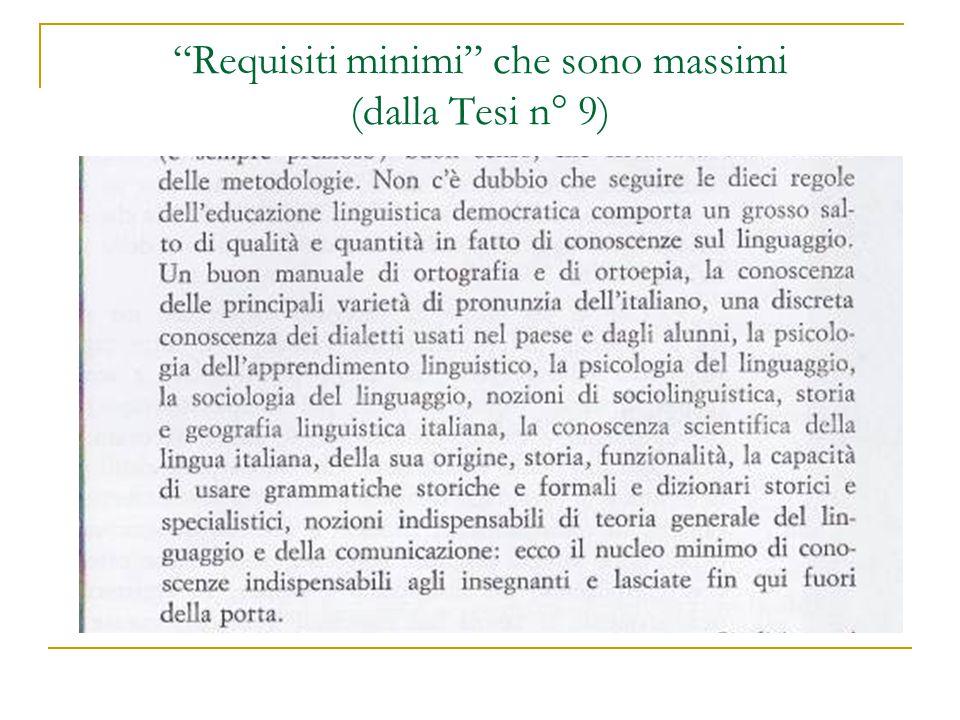 """""""Requisiti minimi"""" che sono massimi (dalla Tesi n° 9)"""