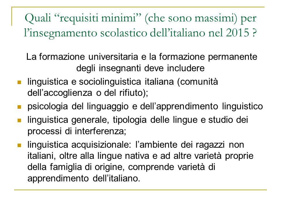 """Quali """"requisiti minimi"""" (che sono massimi) per l'insegnamento scolastico dell'italiano nel 2015 ? La formazione universitaria e la formazione permane"""