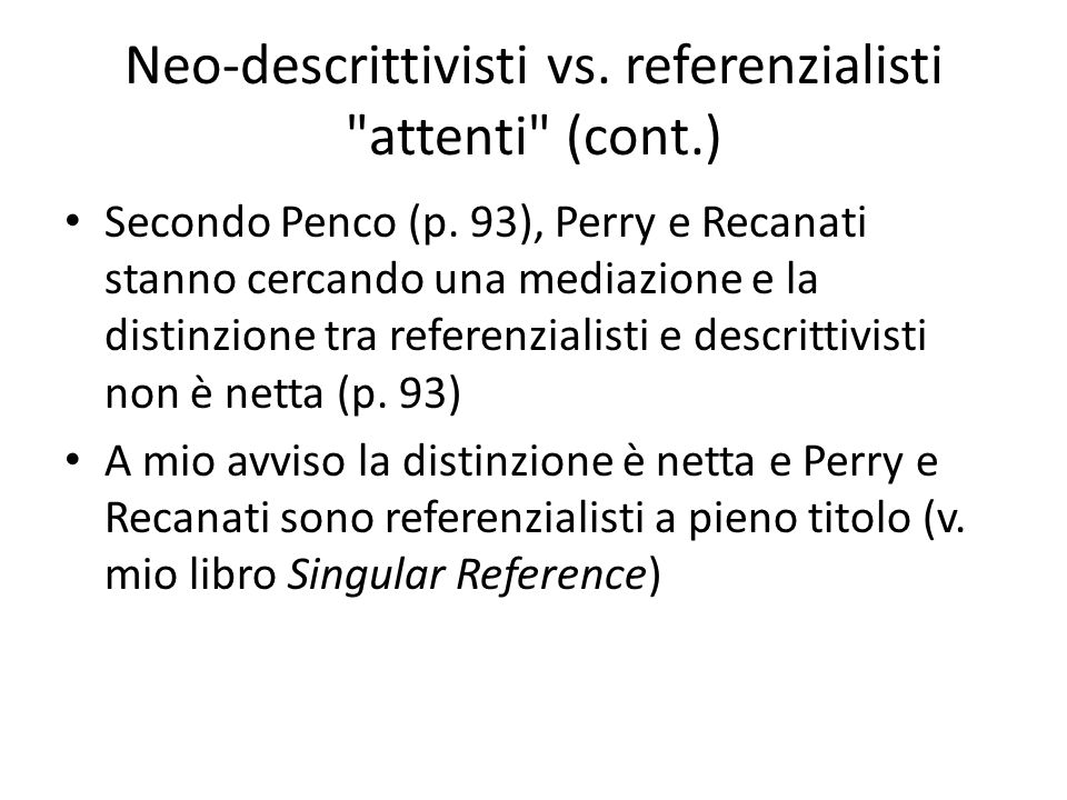 Neo-descrittivisti vs. referenzialisti