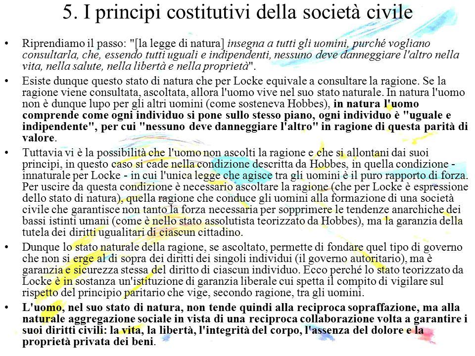 5. I principi costitutivi della società civile Riprendiamo il passo: