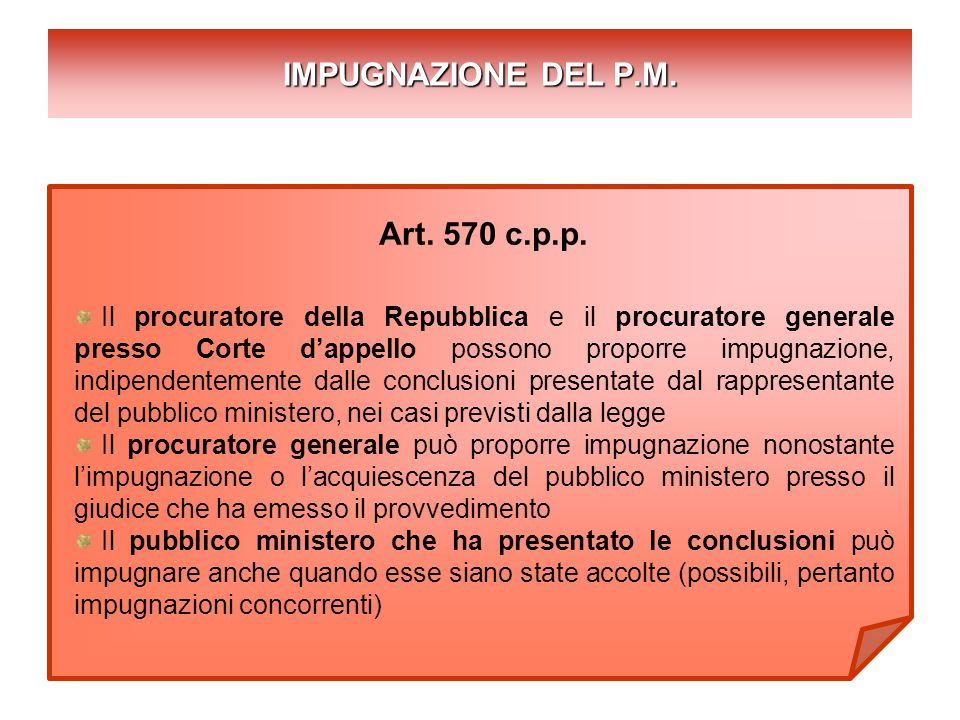 IMPUGNAZIONE DEL P.M. Art. 570 c.p.p.