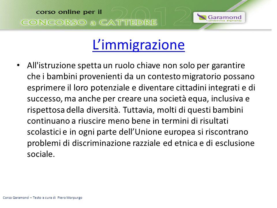 L'immigrazione All'istruzione spetta un ruolo chiave non solo per garantire che i bambini provenienti da un contesto migratorio possano esprimere il l
