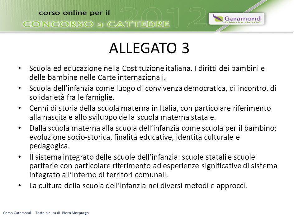 ALLEGATO 3 Scuola ed educazione nella Costituzione italiana. I diritti dei bambini e delle bambine nelle Carte internazionali. Scuola dell'infanzia co