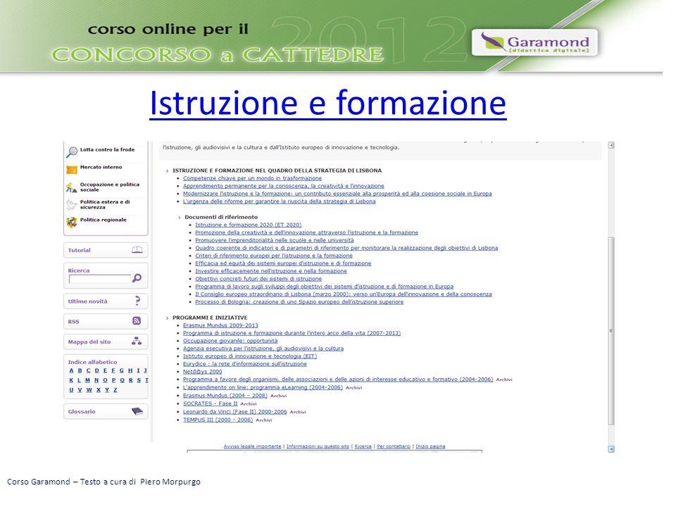 Istruzione e formazione Corso Garamond – Testo a cura di Piero Morpurgo