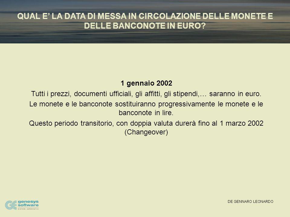 DE GENNARO LEONARDO CHANGEOVER MONETARIO LIRA - EURO 1 GENNAIO 2002