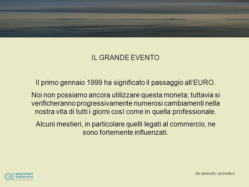 DE GENNARO LEONARDO DA LIRA AD EURO: Passaggio Epocale Effetti psicologici e commerciali sui consumatori