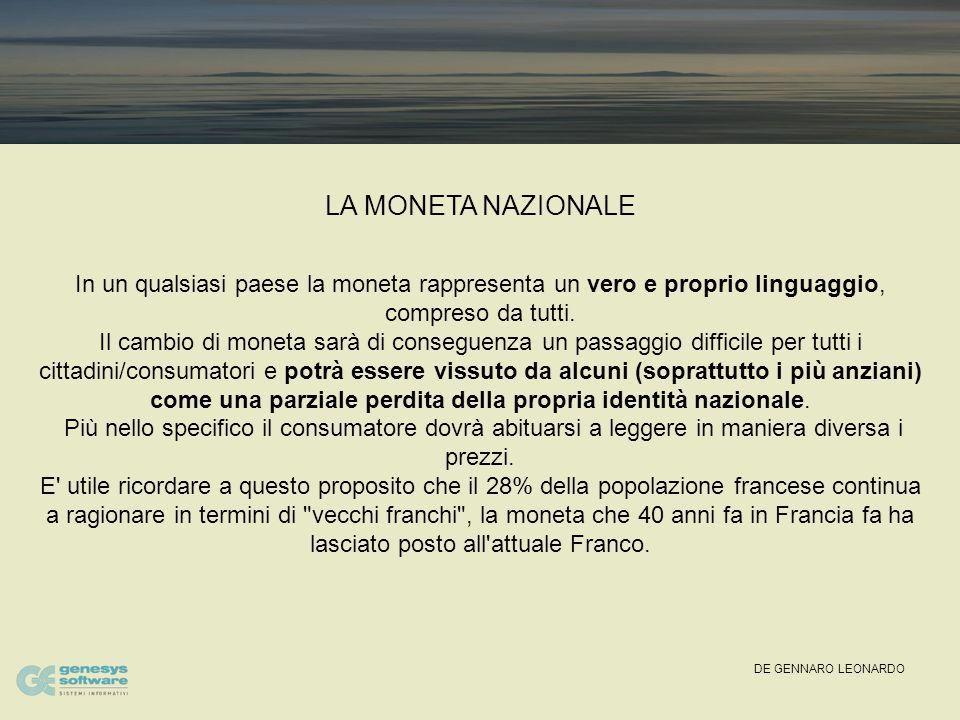 DE GENNARO LEONARDO IL GRANDE EVENTO Il primo gennaio 1999 ha significato il passaggio all'EURO.
