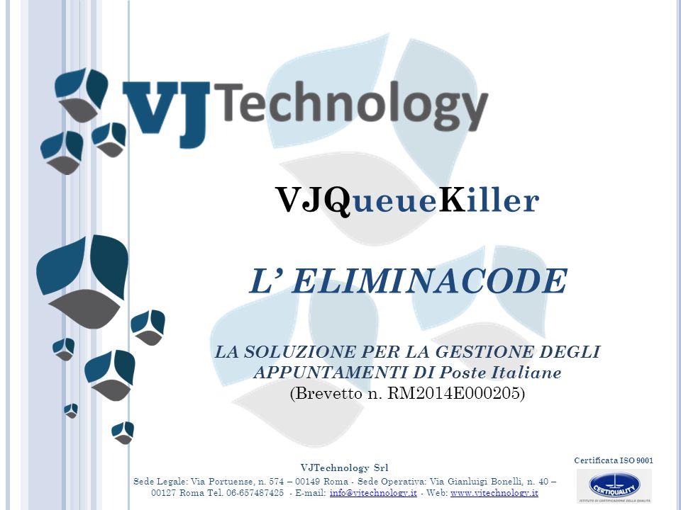 VJTechnology Srl Sede Legale: Via Portuense, n. 574 – 00149 Roma - Sede Operativa: Via Gianluigi Bonelli, n. 40 – 00127 Roma Tel. 06-657487425 - E-mai