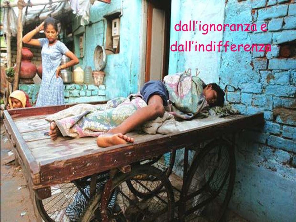 dalla miseria e dalla disoccupazione