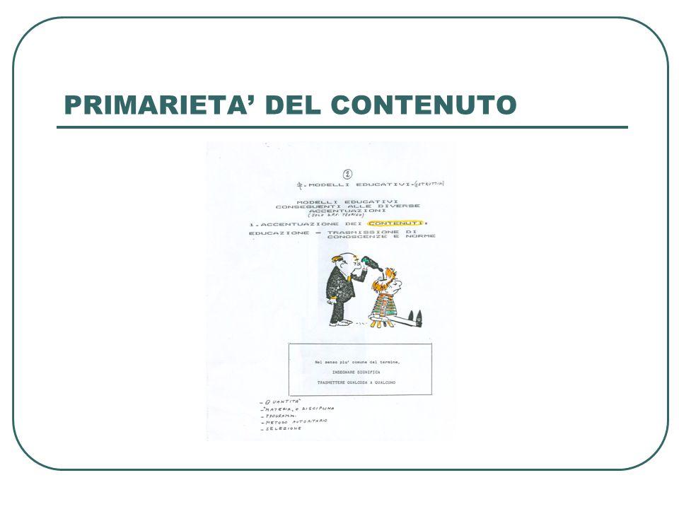 P RIMARIETA' DELL'EDUCATORE