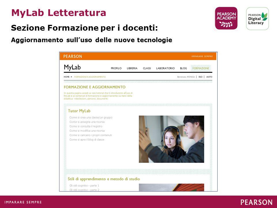 MyLab Letteratura Sezione Formazione per i docenti: Aggiornamento sull'uso delle nuove tecnologie