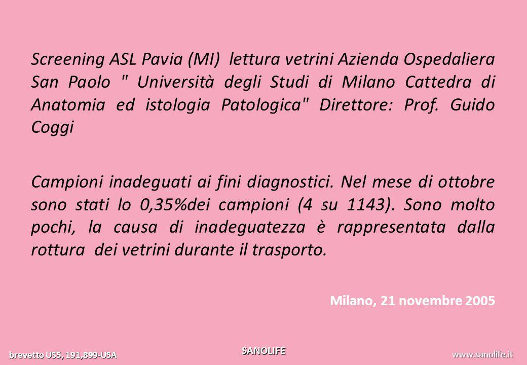 www.exact-touch.it brevetto US5, 191,899-USA SANOLIFE Screening ASL Pavia (MI) lettura vetrini Azienda Ospedaliera San Paolo