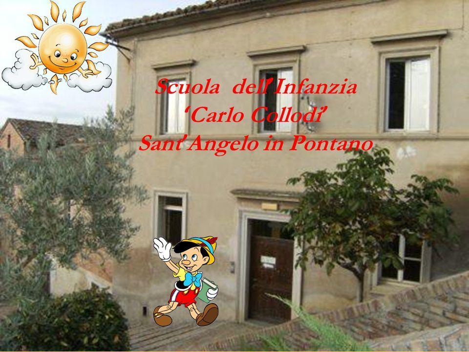 Scuola dell ' Infanzia ' Carlo Collodi ' Sant ' Angelo in Pontano