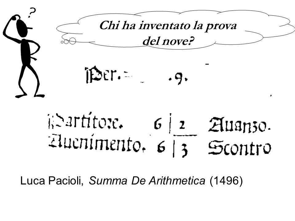 Luca Pacioli, Summa De Arithmetica (1496) Chi ha inventato la prova del nove?