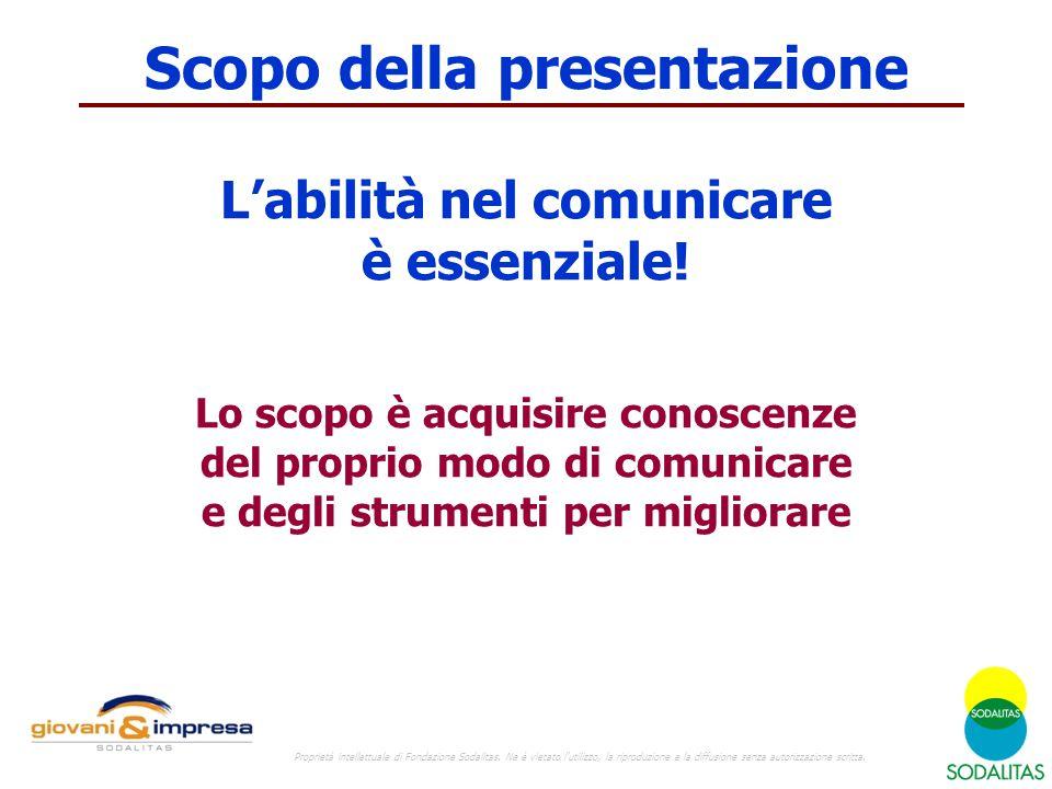 Comunicare è difficile Proprietà intellettuale di Fondazione Sodalitas.