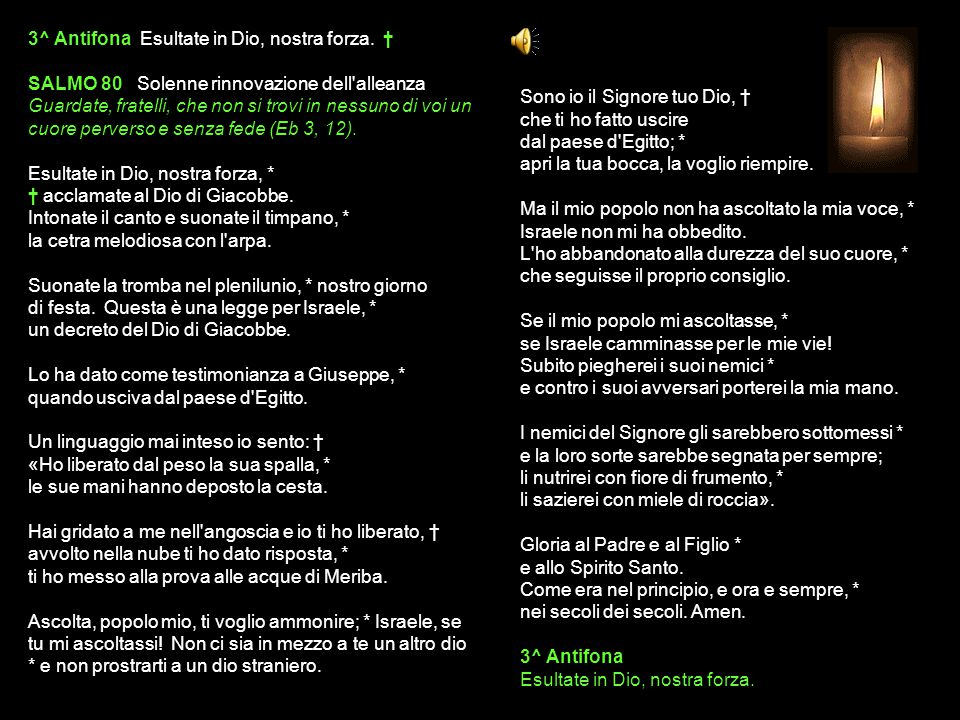 2^ Antifona Grandi cose ha compiuto il Signore, sappiano i popoli le sue imprese.