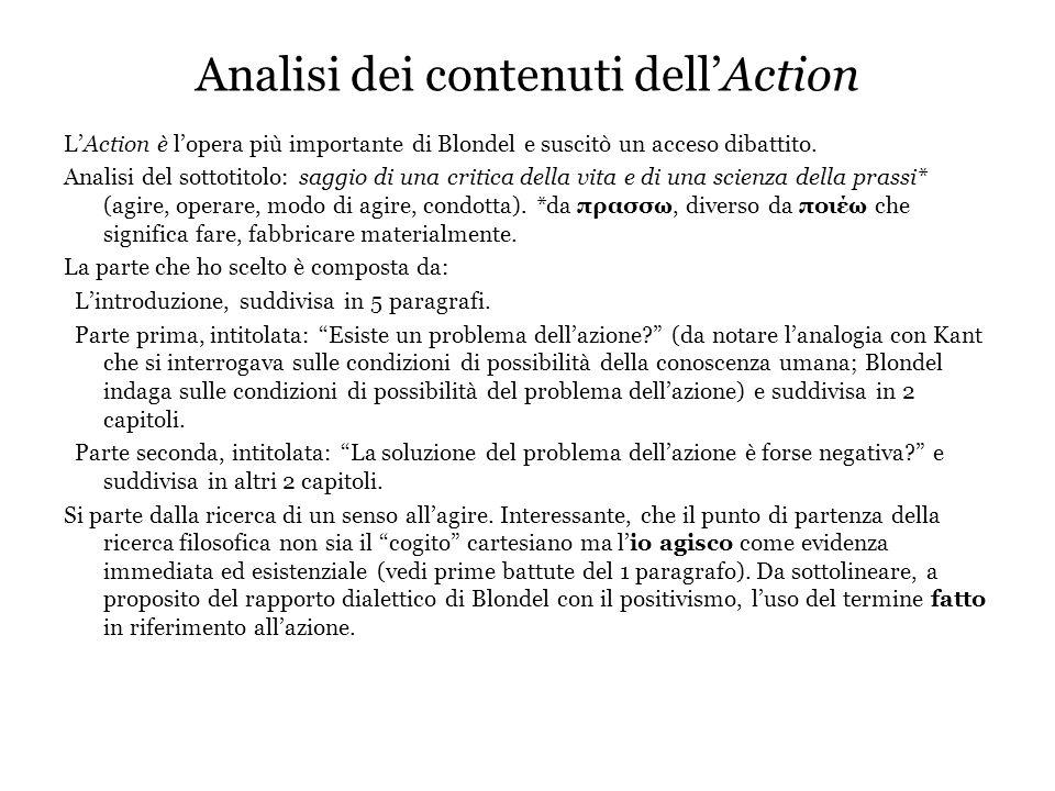 Analisi dei contenuti dell'Action L'Action è l'opera più importante di Blondel e suscitò un acceso dibattito.