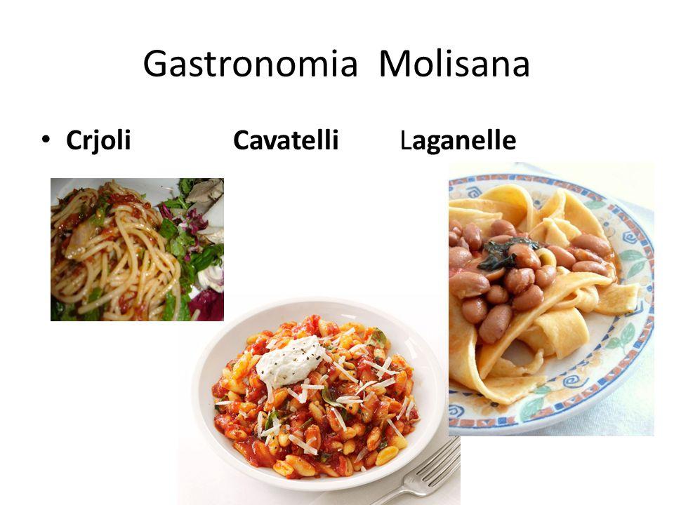 Gastronomia Molisana Crjoli Cavatelli Laganelle