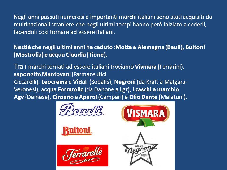 Negli anni passati numerosi e importanti marchi italiani sono stati acquisiti da multinazionali straniere che negli ultimi tempi hanno però iniziato a