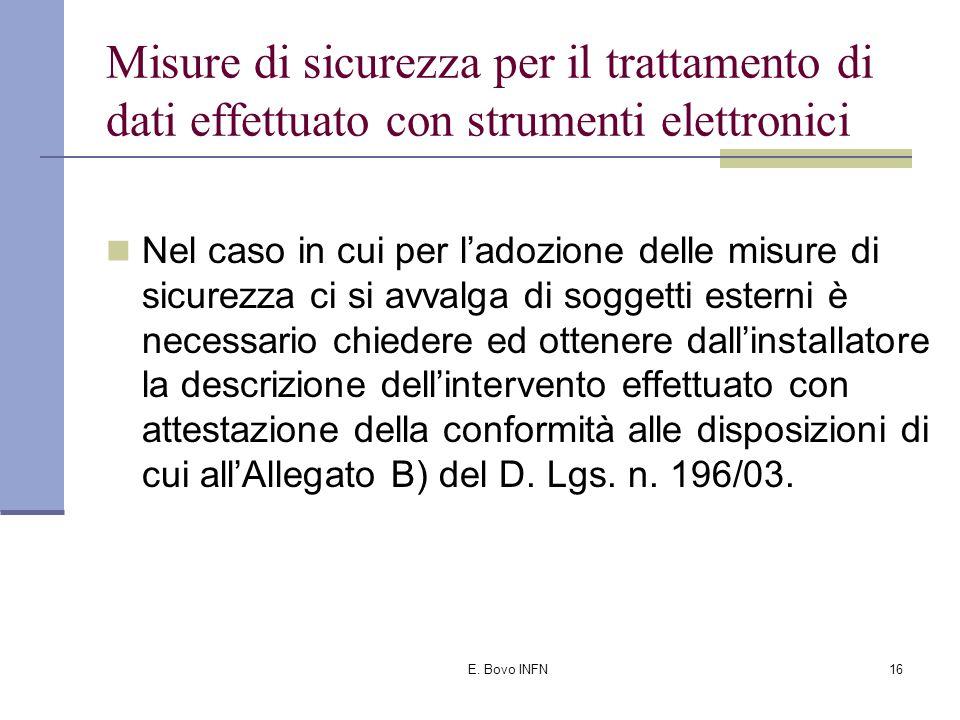 E. Bovo INFN15 Misure di sicurezza per il trattamento di dati effettuato con strumenti elettronici G) Tenuta del Documento Programmatico sulla Sicurez