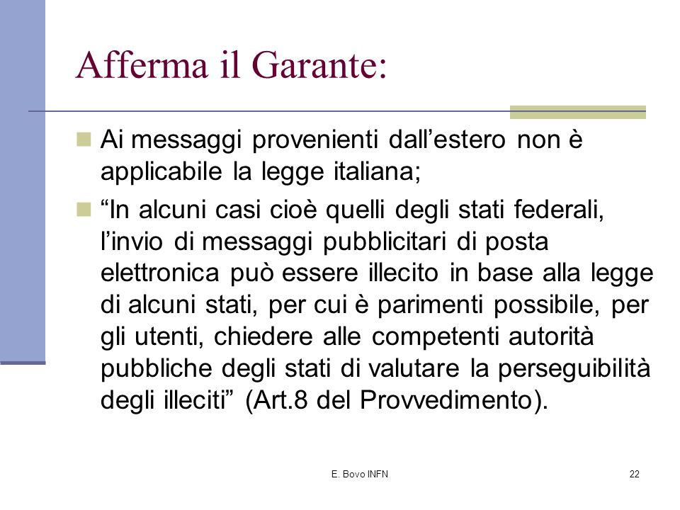 E. Bovo INFN21 Limite della norma: La vigenza nel solo ambito territoriale italiano.